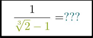 Cube Root in Denominator